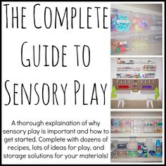 The Complete Guide to Sensory Play *repinned by WonderBaby.org