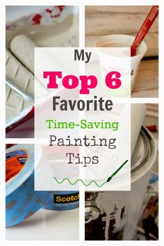 6 of the best no-excuses tips to get that painting job done no matter how little time you have on your hands!