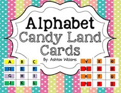 Alphabet Candy Land Cards