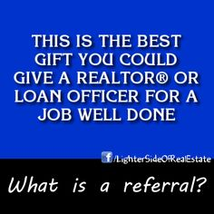 Best gift you could give a REALTOR or loan officer!