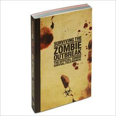 Get this book and start building a bunker. It is 2013. Anything can happen.  The Official Zombie Survival Field Guide Manual