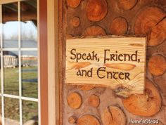 Speak, Friend, and Enter welcome sign. I'd put this up in a heartbeat.