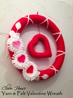 Clover House: Yarn and Felt Valentine Wreath with Loopy Felt Flower How-tos