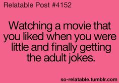 Daily Mom Humor - Movies - When You Finally Get the Joke!