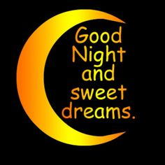 Goodnight sweet dreams