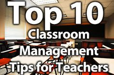 Top 10 Classroom Management Tips for Teachers