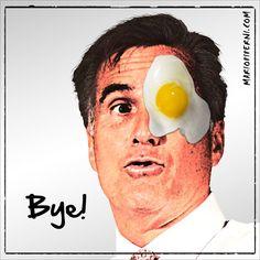 Mitt Romney - egg on face   :   http://mariopiperni.com/