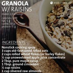 Granola with raisins, maple syrup, and cinnamon. And it's under 200 calories. #recipe #Beachbody #breakfast