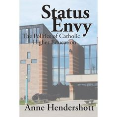 Status Envy by Dr. Anne Hendershott. Learn more about King's: http://www.tkc.edu.