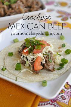 Crock Pot Mexican Beef @yourhomebasedmom.com