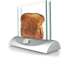 Cool Technology - Transparent Toaster - Need this in our break room.