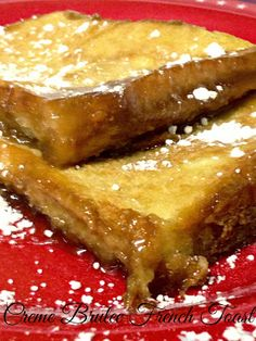 Creme Brulee French Toast- Favorite Family Recipes