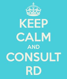 Keep calm & consult a registered dietitian #nutritionexperts