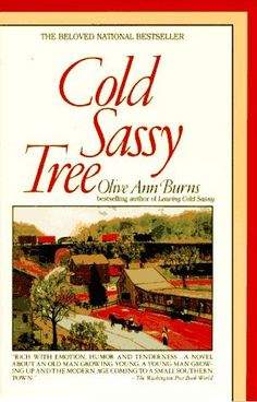 Cold Sassy Tree...liked it better the second time I read it