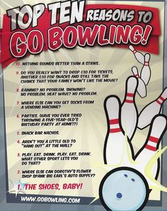 Top 10 Reasons to GoBowling