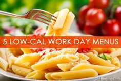 Stop eating out during the workday!  These 5 Low-Cal Workday Menus are perfect for workday lunches!  #workday #lunch