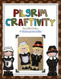 Pilgrim Craftivity-This Pilgrim Craft, as well as the other pages, are included in my November Unit as well.