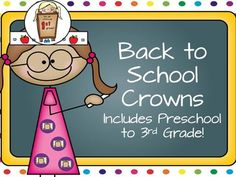 FREE first day of school crowns!  Includes preschool - 3rd grade!