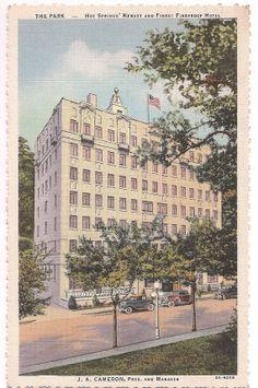 The Park Hotel, Hot Springs National Park, Arkansas, postmarked 1933
