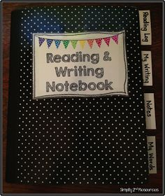 Reading & Writing Notebook- make age appropriate