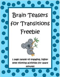 This one page sample and key are from my complete set of Brain Teasers for Transitions by The Teacher Next Door. The complete set has 25 pages with more than 250 higher level thinking activities that are perfect when you have an extra five to ten minutes right before recess or lunch when the kids are restless and you know it's time to switch things around and get something going. They're also great to have on hand when you have a sub.