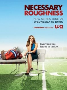 Necessary Roughness, my guilty pleasure.