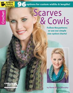 Scarves & Cowls, Crochet eBook - Leisure Arts