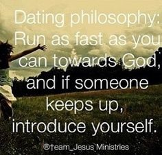 Run towards God.