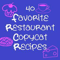 40 Fabulous Restaurant Copycat Recipes - Eat Drink Eat