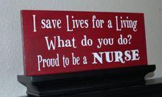 Proud to be a Nurse Sign