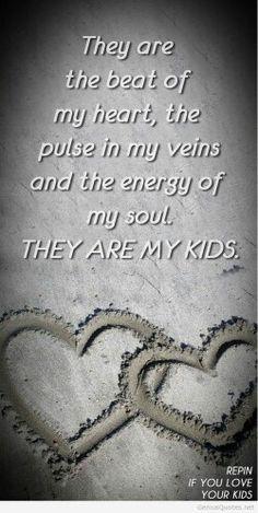 I love my kids #lovequotes