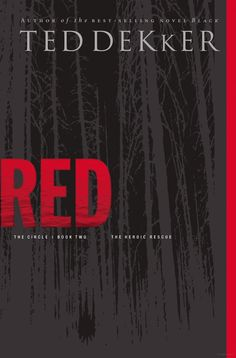 Red by Ted Dekker (Book 2 of the Circle Trilogy)