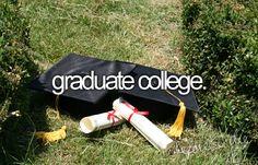 bucketlist, cant wait, dream, law school, medical school, 5 years, 1 year, bucket lists, graduat colleg