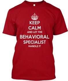 Limited Edition_ BEHAVIORAL SPECIALIST | Teespring
