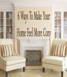 6 Ways to make your home feel more cozy. vinyl decal, living rooms, fireplac, cozy homes, cabinet doors, household tips, design tips, chair upholstery, decor idea
