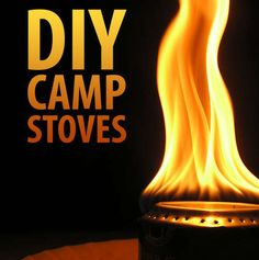 DIY Camp Stoves  Good to know