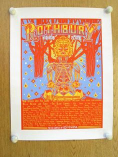 Original silkscreen concert poster for the Rothbury music festival held July 2-5, 2009 in Rothbury, MI. Artists included The Dead, The String Cheese Incident, Bob Dylan, Willie Nelson, Black Crowes, Umphrey's Mcgee, and many more. 18 x 24 inches on card stock.  <br><br><br><br><br>Toyota printed these at their booth at the Rothbury Music Festival in Rothbury Michigan.