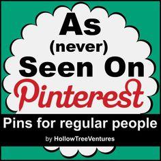 As (Never) Seen On Pinterest