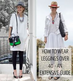How to wear leggings over 40, 50, 60 and beyond.