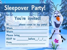 This site has many FREE invitations for a sleepover party and they are all sorted into categories  - this is from Disney's Frozen - the snowman :)