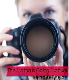 simple manual camera tips - this mama is going manual