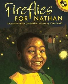 Fireflies for Nathan by Shulamith Levey Oppenheim, illustrated by John Ward