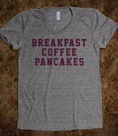 Cool and Trendy 'Breakfast Coffee Pancakes' Morning T-Shirt