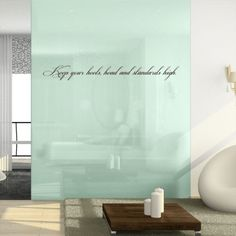 Keep Your Heels, Head & Standards High - Quote - Wall Decals Stickers Graphics