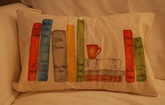 Your favorite books painted onto a pillow by CanaryCottageDesigns