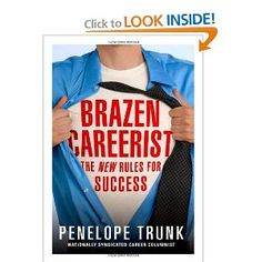 Penelope Trunk, expert business advice columnist for the Boston Globe, gives anything but standard advice to help members of the X and Y generations succeed on their own terms in any industry. Trunk asserts that a take-charge attitude and thinking outside the box are the only ways to make it in today's job market. With 45 tips that will get you thinking bigger, acting bolder, and blazing trails you never thought possible, BRAZEN CAREERIST will forever change your career outlook.