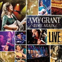 Time Again/Amy Grant Live http://encore.greenvillelibrary.org/iii/encore/record/C__Rb1371648__Stime%20again%20amy__Orightresult__X2?lang=eng&suite=cobalt