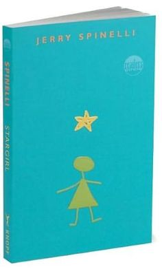 Stargirl by Jerry Spinelli LOVE THIS BOOK SO MUCH