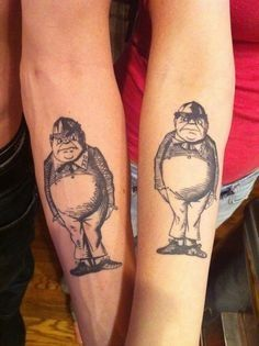 Twin tattoo, I donut really like this but I like the idea since we were tweedle dee and tweedle dum growing up.