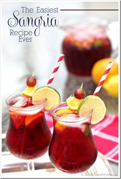 Are you HOT?  Need a refreshing drink?  Try one of these Sangrias to cool off.  The-Easiest-Sangria-Recipe-Ever!-Delish